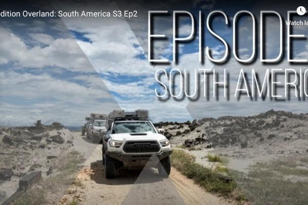 """X OVERLAND – Web Series """"América do Sul"""" – Parte 2"""