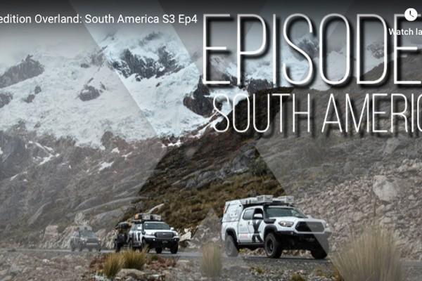 """X OVERLAND – Web Series """"América do Sul"""" – Parte 4"""
