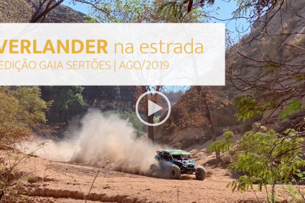 REVIVER OS BONS TEMPOS – Overlander com Gaia na Expedição Sertões